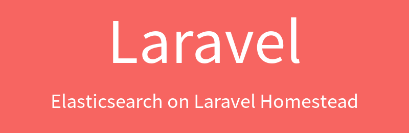Install Elasticsearch on Laravel Homestead